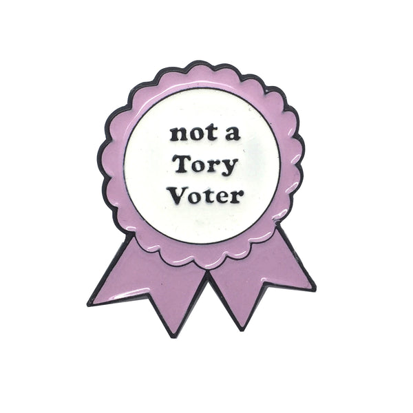 NOT A TORY VOTER Rosette Enamel Pin