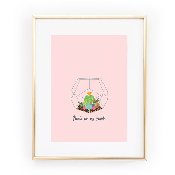 PLANTS ARE MY PEOPLE terrarium succulents cactus A4 ART PRINT from LA LA LAND