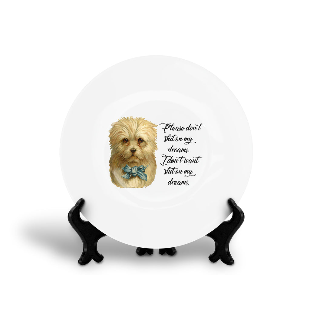 PLEASE DON'T SHIT ON MY DREAMS. I DON'T WANT SHIT ON MY DREAMS. mark corrigan Peep Show quote floral slogan dinner plate from LA LA LAND
