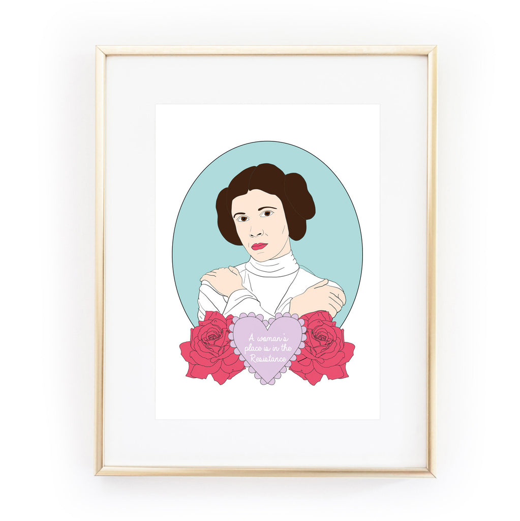 PRINCESS LEIA star wars A WOMAN'S PLACE IS IN THE RESISTANCE art print from LA LA LAND