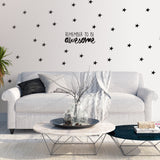 REMEMBER TO BE AWESOME wall decals stickers from LA LA LAND