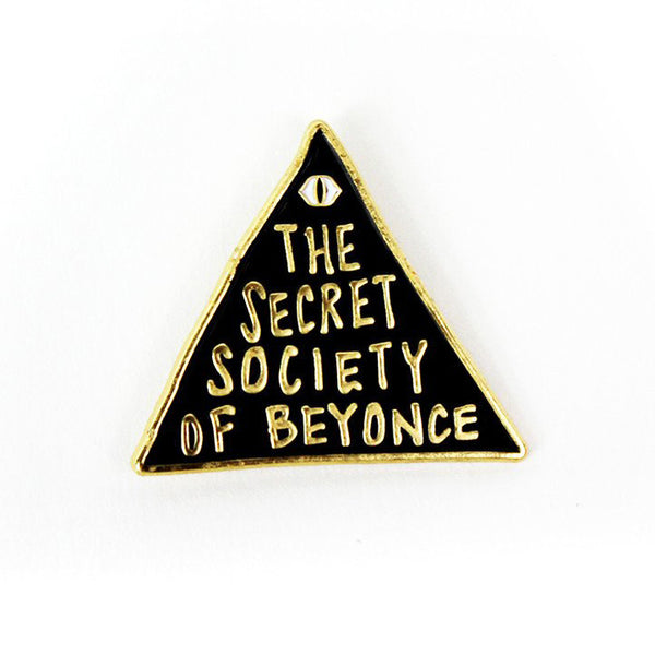 SECRET SOCIETY OF BEYONCE Enamel Pin by Band of Weirdos from LA LA LAND