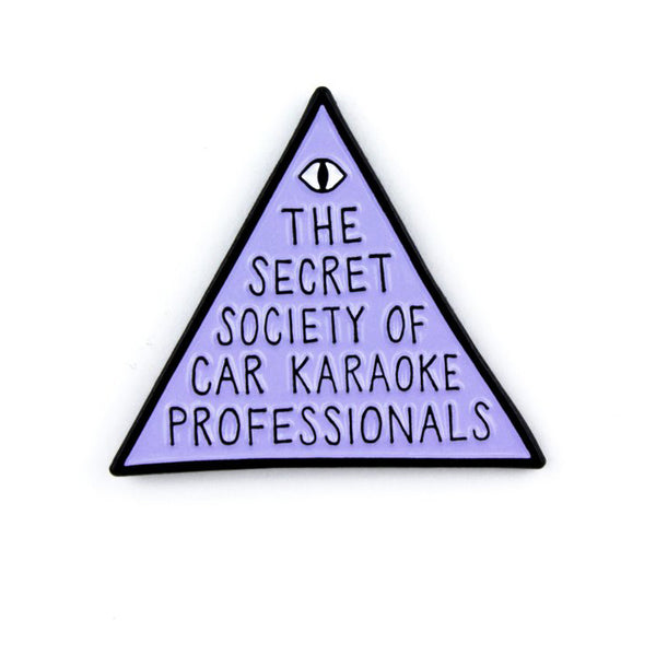 SECRET SOCIETY OF CAR KARAOKE PROFESSIONALS Enamel Pin by Band of Weirdos from LA LA LAND