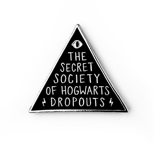 SECRET SOCIETY OF HOGWARTS DROPOUTS Enamel Pin by Band of Weirdos from LA LA LAND