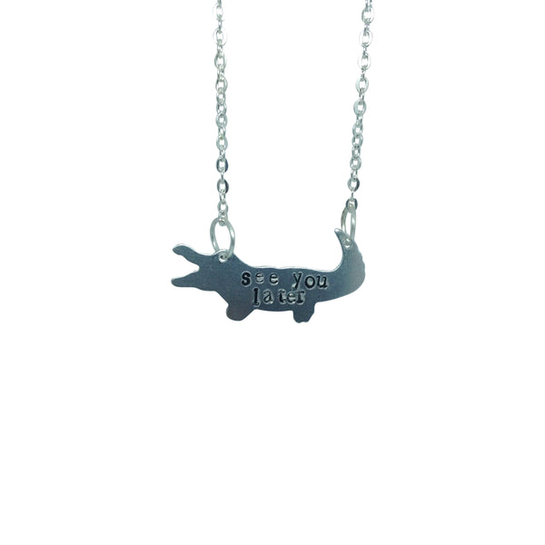 SEE YOU LATER ALLIGATOR hand stamped necklace from LA LA LAND