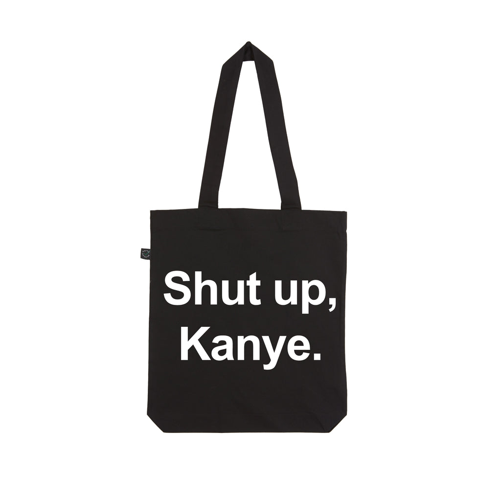 SHUT UP KANYE tote bag from LA LALAND
