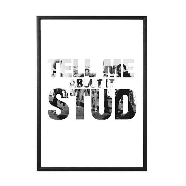 Tell Me About It Stud Grease quote art print from LA LA LAND
