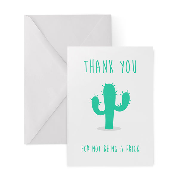 THANK YOU FOR NOT BEING A PRICK cactus card from LA LA LAND