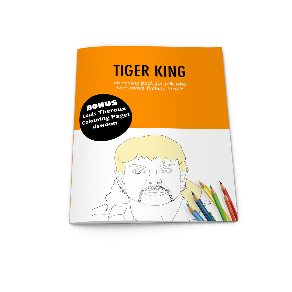 TIGER KING Activity + Colouring Book