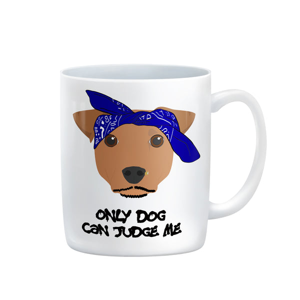 TUPAC 2pac ONLY DOG CAN JUDGE ME only god can judge me mug by Rogue Tigers