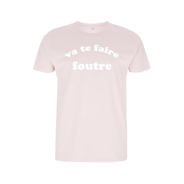 VA TE FAIRE FOUTRE kiss my ass swear words FRENCH pink slogan tee from LA LA LAND