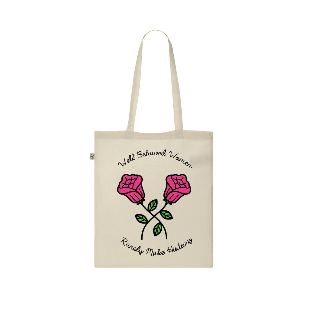 WELL BEHAVED WOMEN RARELY MAKE HISTORY tote bag from LA LA LAND
