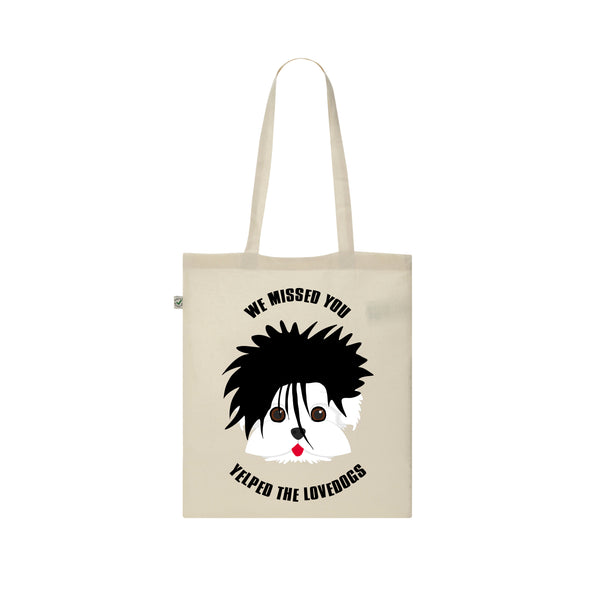 WE MISSED YOU YELPED THE LOVEDOGS the cure LOVECATS robert smith Pawbert Sniff tote bag by Rogue Tigers
