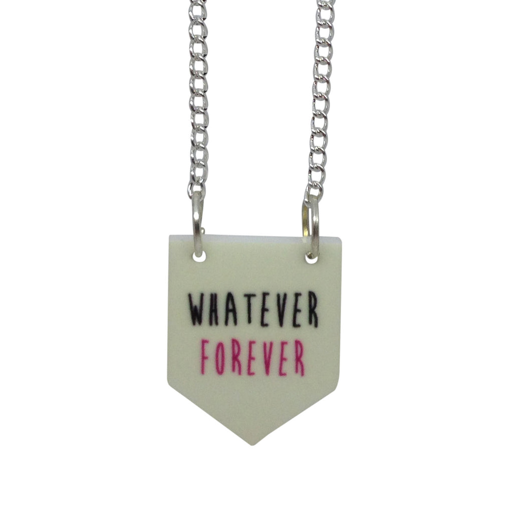 WHATEVER FOREVER scroll baner flag necklace from LA LA LAND
