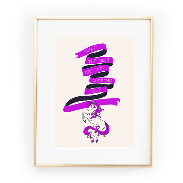 WHAT THE HELL YOU LOOKING AT? Unicorn banner scroll A4 art print from LA LA LAND crazy cat lady copy