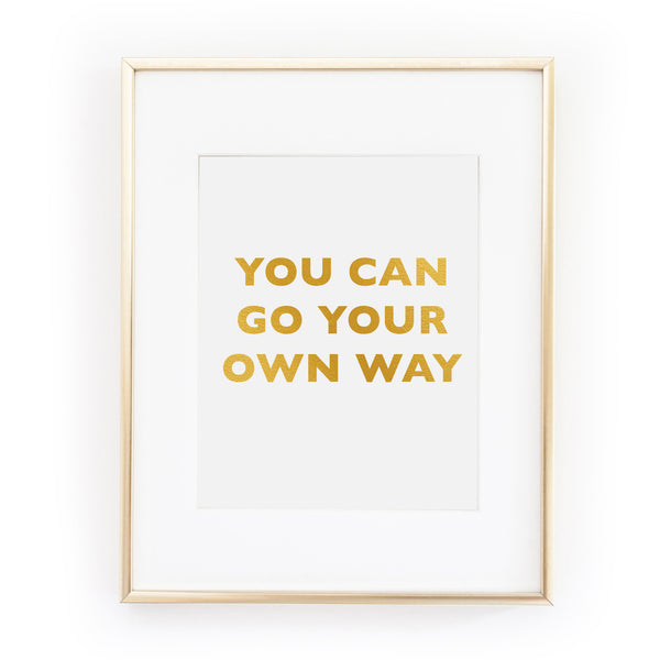 YOU CAN GO YOUR OWN WAY fleetwood mac stevie nicks gold foil leaf art print from LA LA LAND £12.00