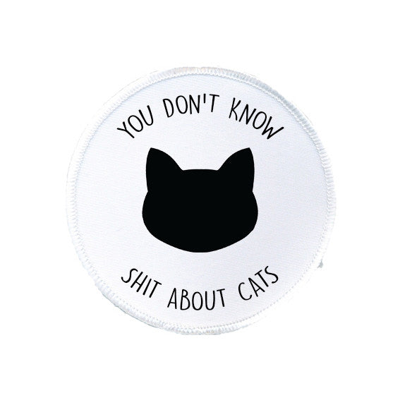 YOU DON'T KNOW SHIT ABOUT CATS Always Sunny In Philadelphia Charlie Day printed patch from LA LA LAND