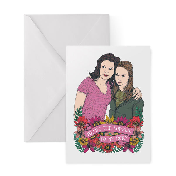 YOU'RE THE LORELAI TO MY RORY gilmore girls 90s greetings card by Lost Plots from LA LA LAND
