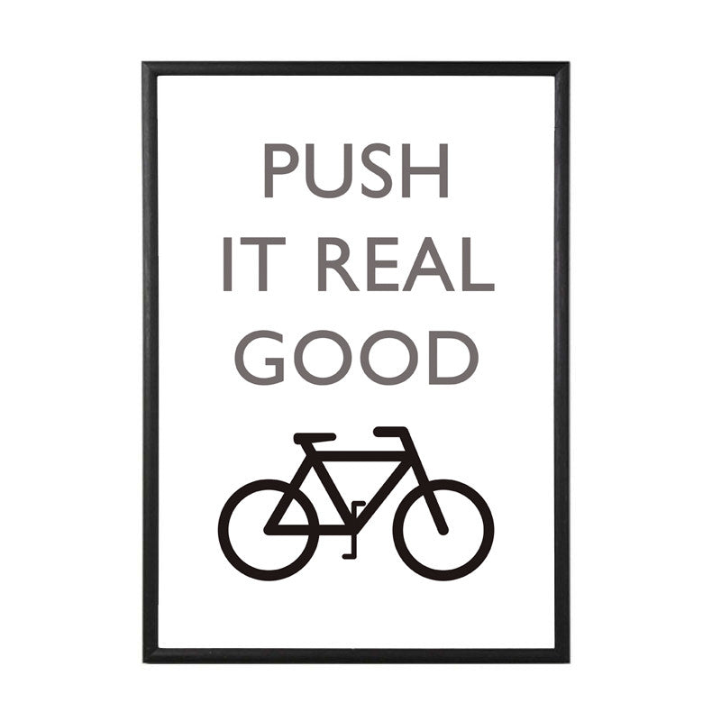 Push it Real Good Bike Art Print