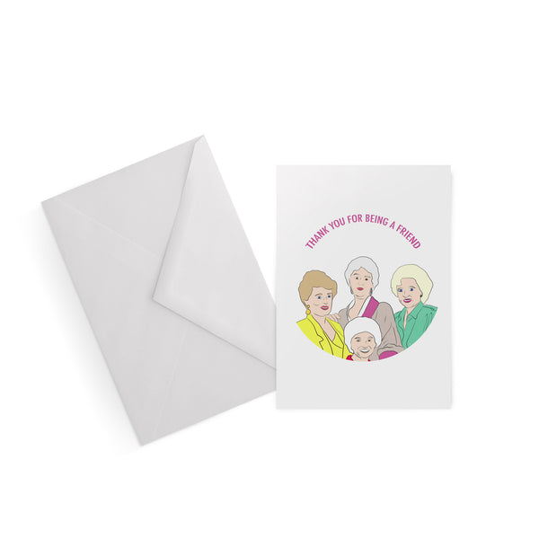 THANK YOU FOR BEING A FRIEND golden girls card from LA LA LAND.jpg