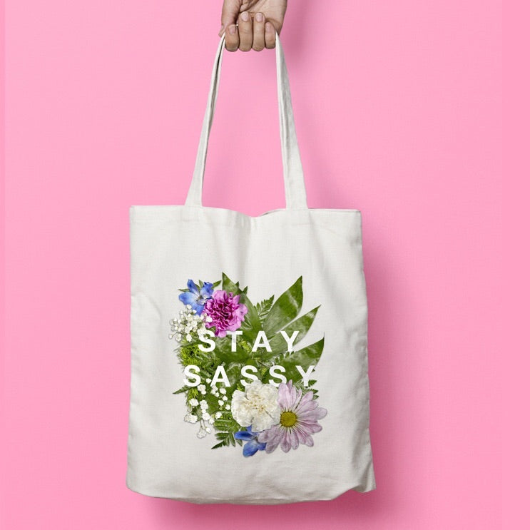 STAY SASSY Tote Bag