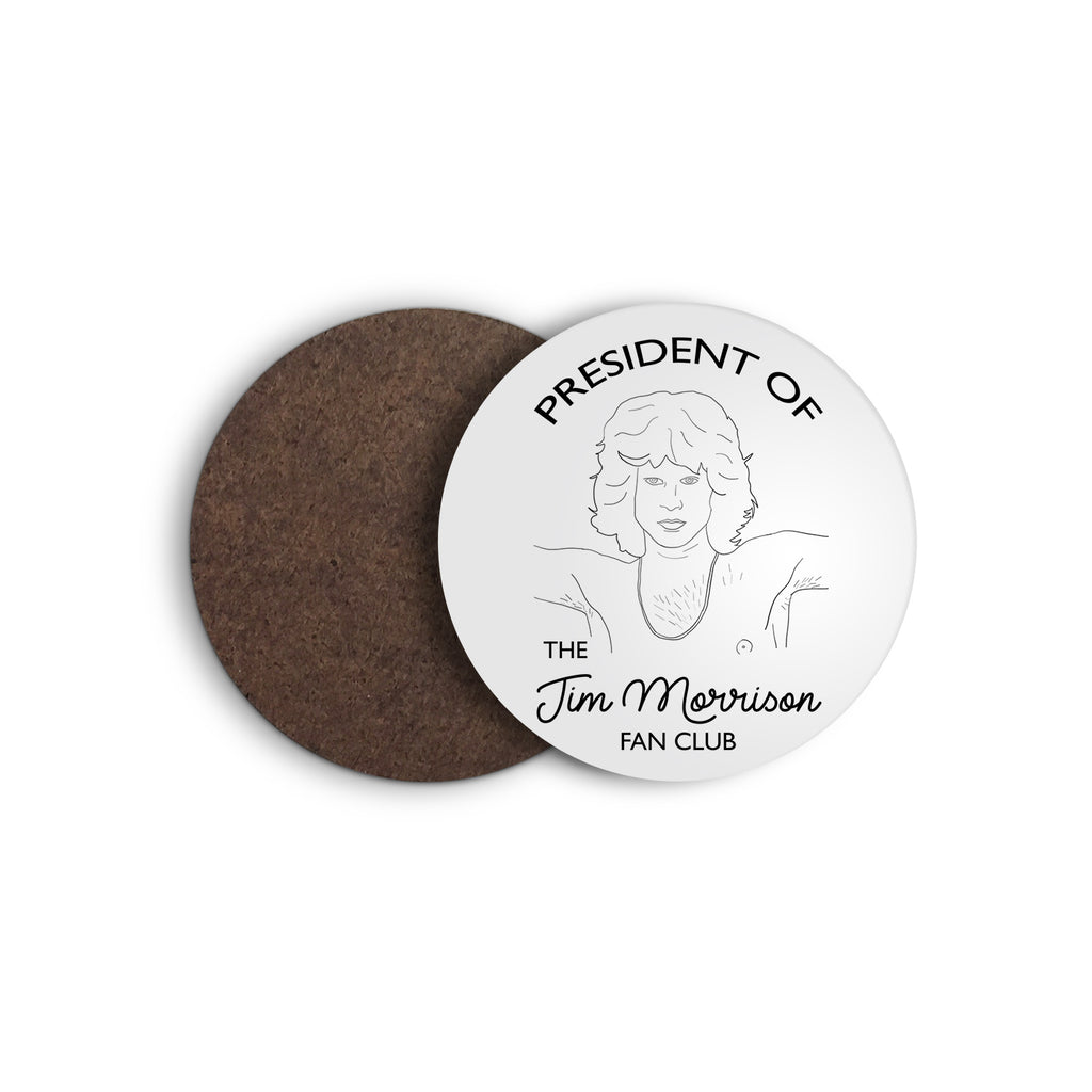 jim morrison fan club president coaster from FAN CLUB PRESIDENT