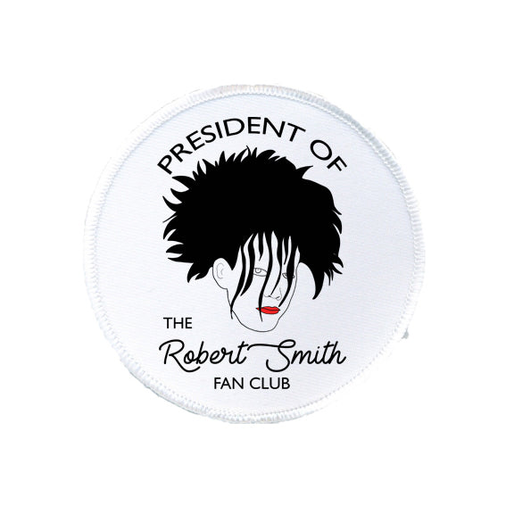 robert smith fan club president patch from FAN CLUB PRESIDENT