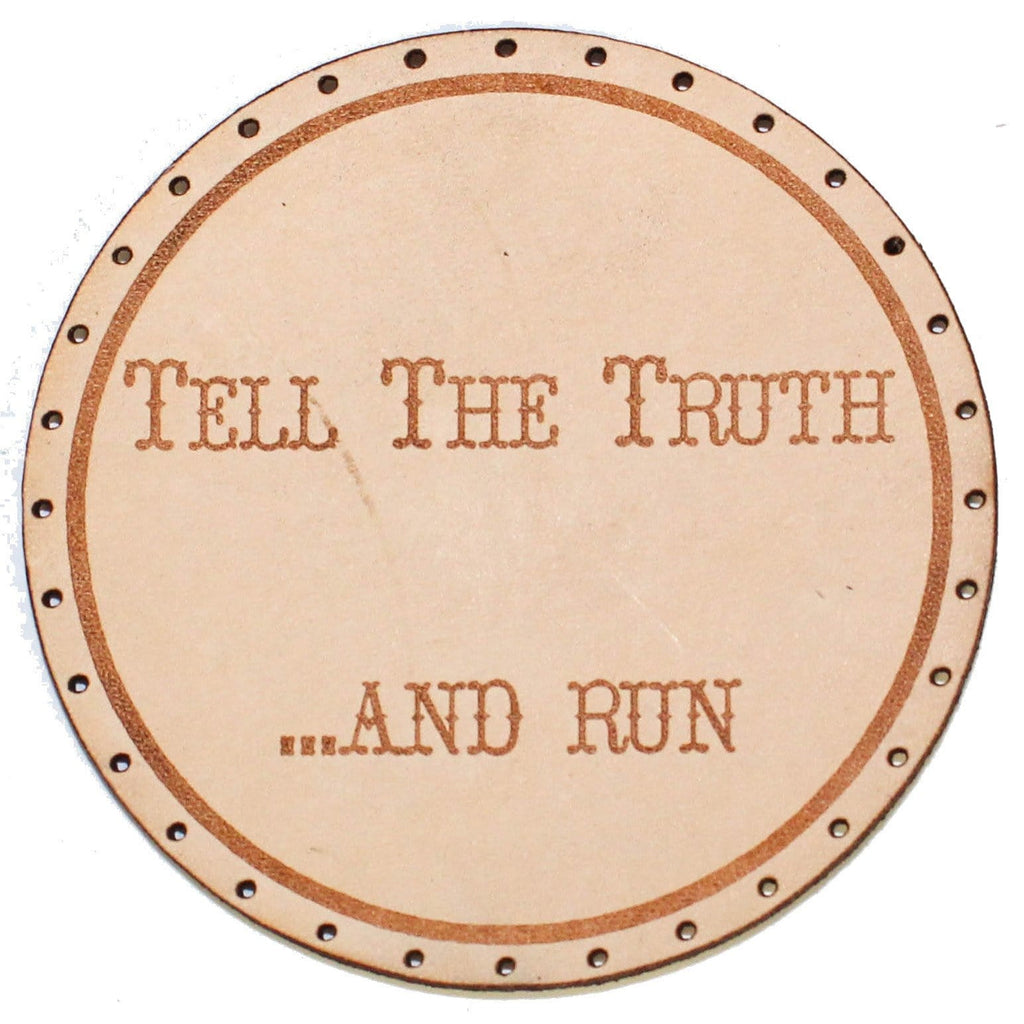 tell the truth... and run patch