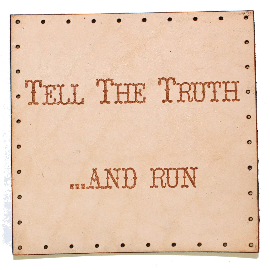 tell the truth and run patch