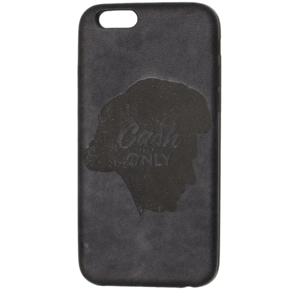 CASH ONLY iPHONE 6 CASE