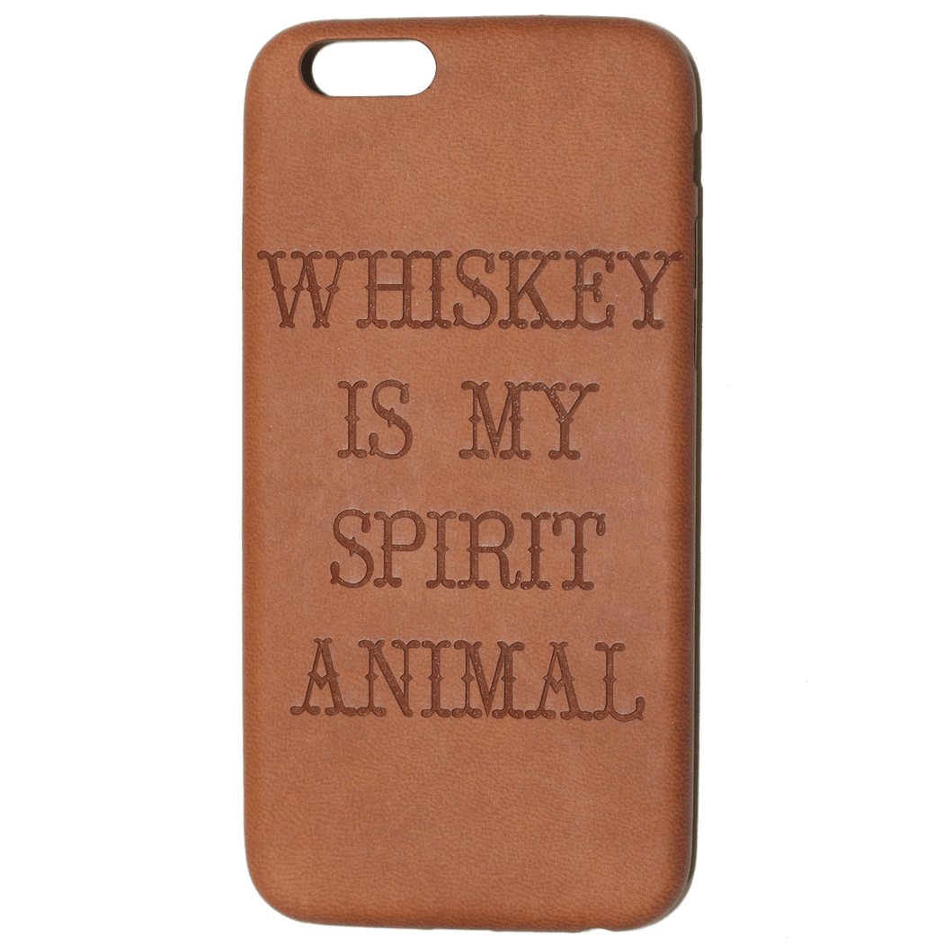 WHISKEY IS MY SPIRIT ANIMAL iPHONE 6 CASE
