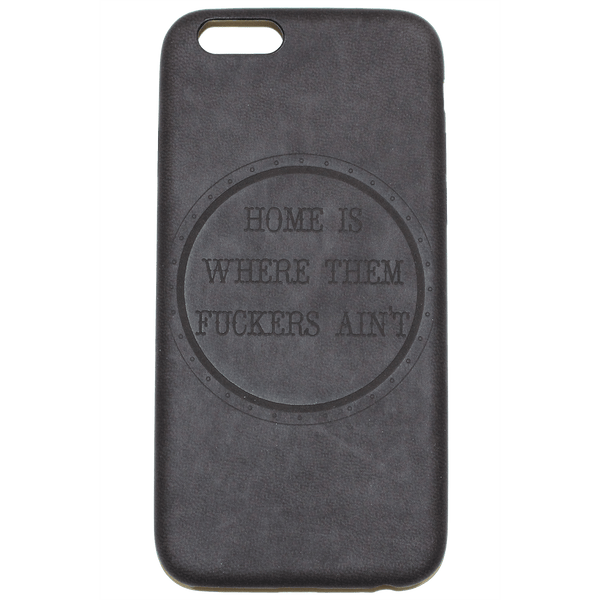 HOME IS iPHONE 6 CASE
