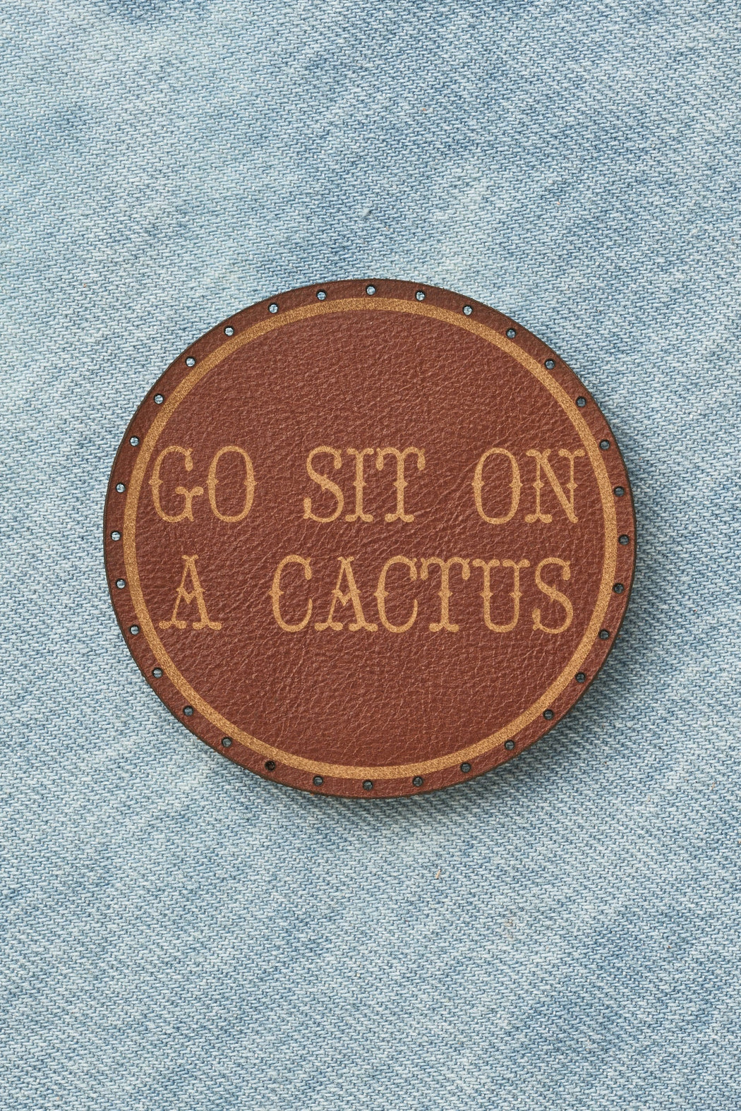 GO SIT ON A CACTUS PATCH - Whiskey
