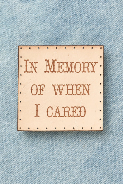 in memory of when i cared patch