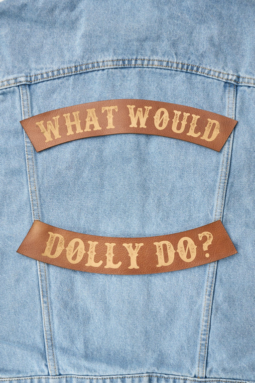 WHAT WOULD DOLLY DO PATCH SET - Whiskey