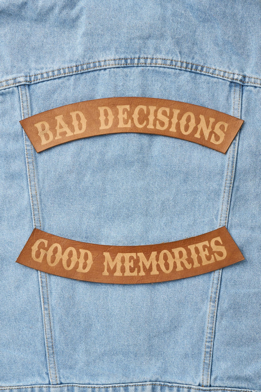 Bad Decisions, Good Memories Patch Set