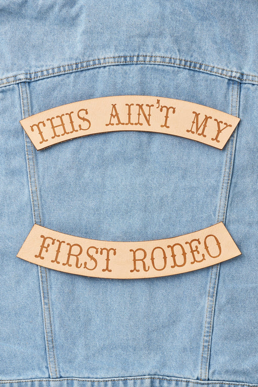 AINT MY FIRST RODEO BIKER PATCH SET