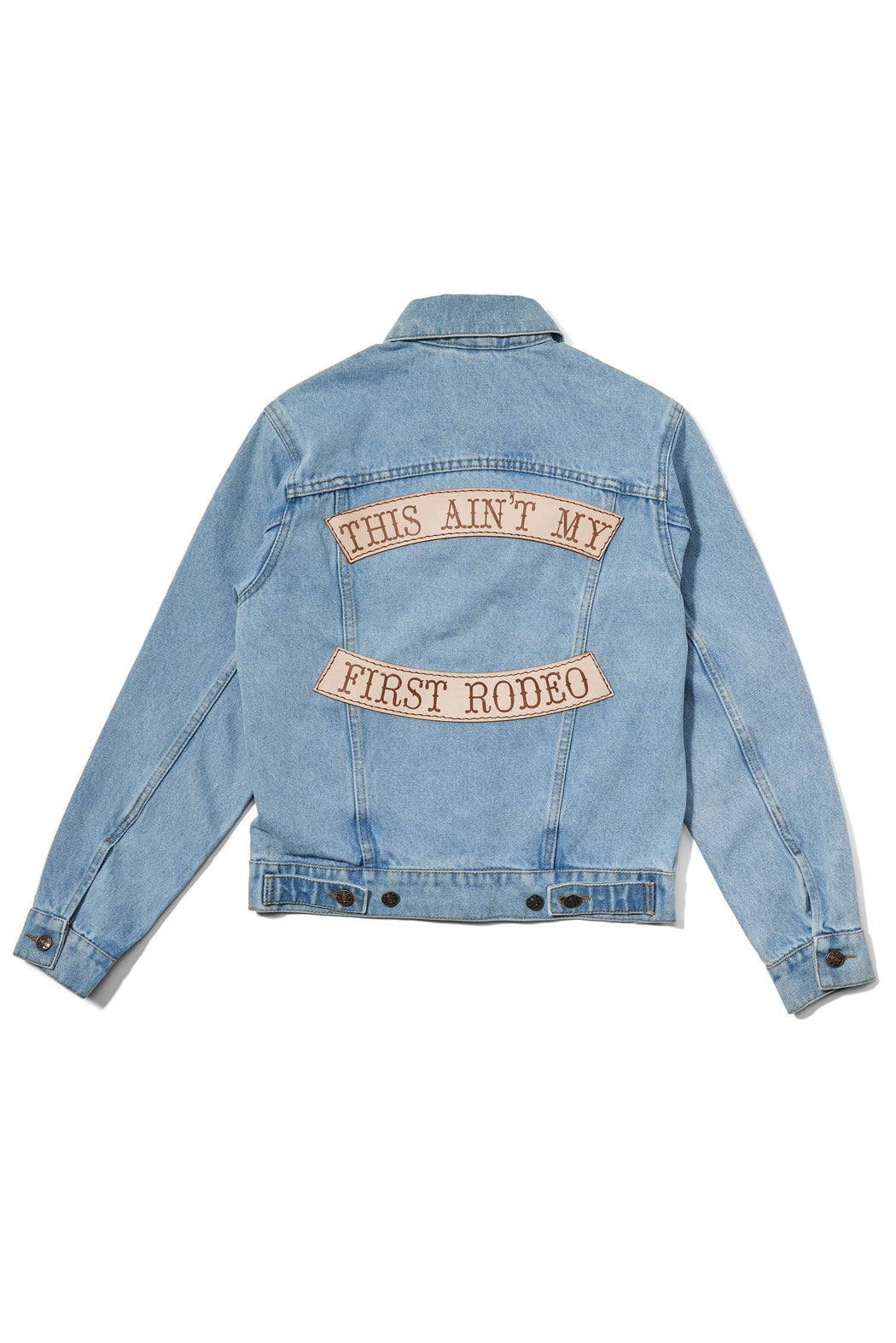 THIS AINT MY FIRST RODEO JACKET