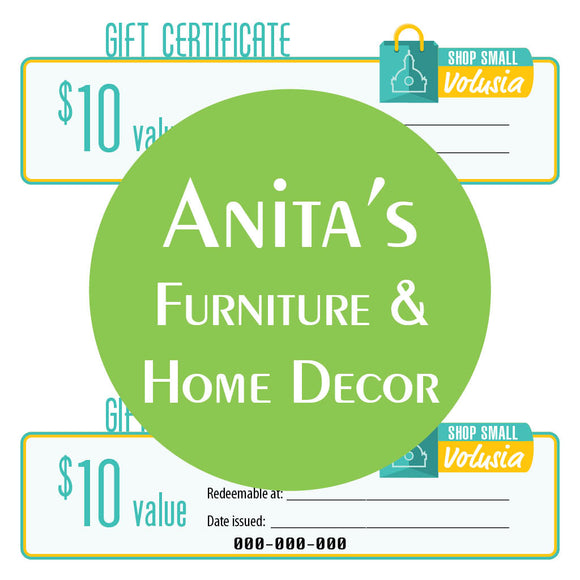 $10 Gift Certificate: Anita's Furniture & Home Decor