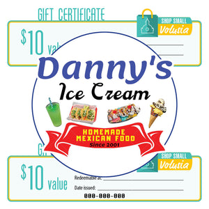 $10 Gift Certificate: Danny's Ice Cream & Mexican Food