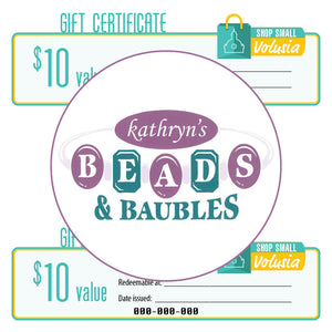$10 Gift Certificate: Kathryn's Beads and Baubles