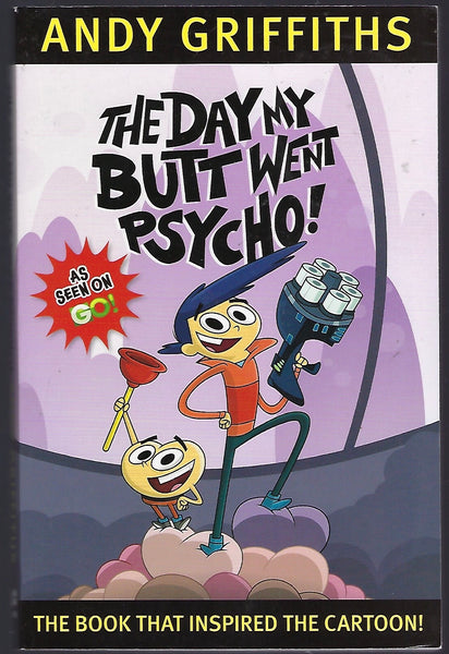 The Day My Butt Went Psycho - Andy Griffiths - BCHI15136 - BOO