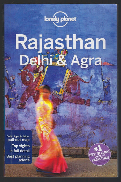 Rajasthan Delhi and Agra - Lonely Planet - BTRA15015 - BOO