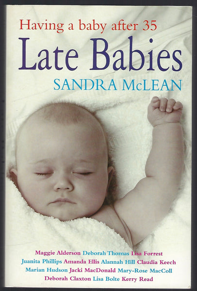 Late Babies: Having a Baby After 35 - Sandra McLean - BHEA15319 - BOO