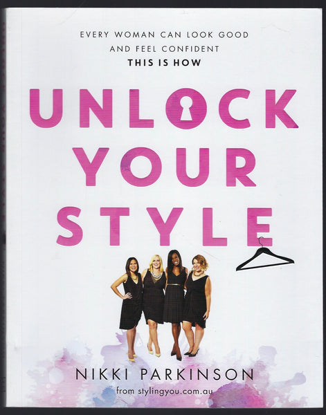 Unlock Your Style - Nikki Parkinson - BCRA15085 - BOO