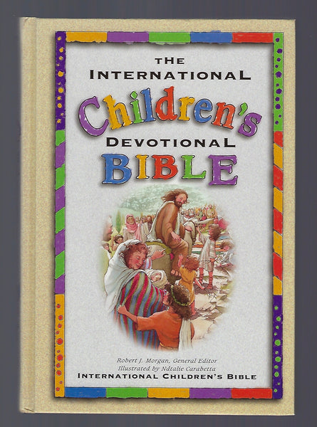 The International Children's Devotional Bible - Robert J. Morgan (ed.) - BCHI15079 - BOO