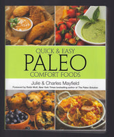 Quick and Easy Paleo Comfort Foods - Julie and Charles Mayfield - BCOO15064 - BOO