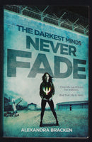 The Darkest Minds Never Fade - Alexandra Bracken - BCHI15316 - BOO