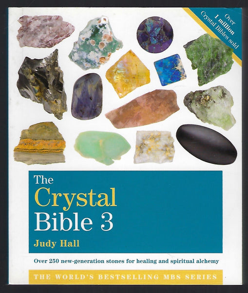 The Crystal Bible 3 - Judy Hall - BHUM15138 - BOO