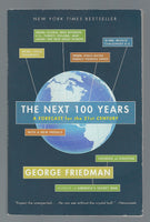 The Next 100 Years: A Forecast for the 21st Century - George Friedman - BSCI15026 - BOO
